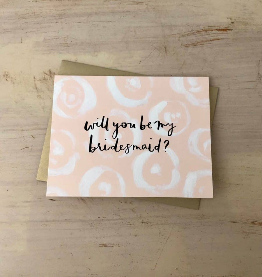 NOTECARD COLLECTION KINDRED AND KEL WICHITA KS CARD READS WILL YOU BE MY BRIDESMAID